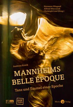 Mannheims Belle Époque von Krock,  Andreas