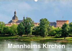 Mannheims Kirchen (Wandkalender 2021 DIN A3 quer) von Mannheim, Seethaler,  Thomas