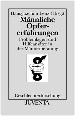 Männliche Opfererfahrungen von Lenz,  Hans-Joachim
