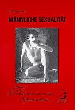 Männliche Sexualität von Budke,  Petra, Zilbergeld,  Bernie, Zygowski,  Peter