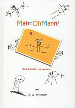 MannOhMann von Morantzen,  Rufus