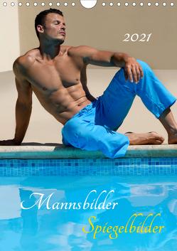Mannsbilder Spiegelbilder (Wandkalender 2021 DIN A4 hoch) von malestockphoto