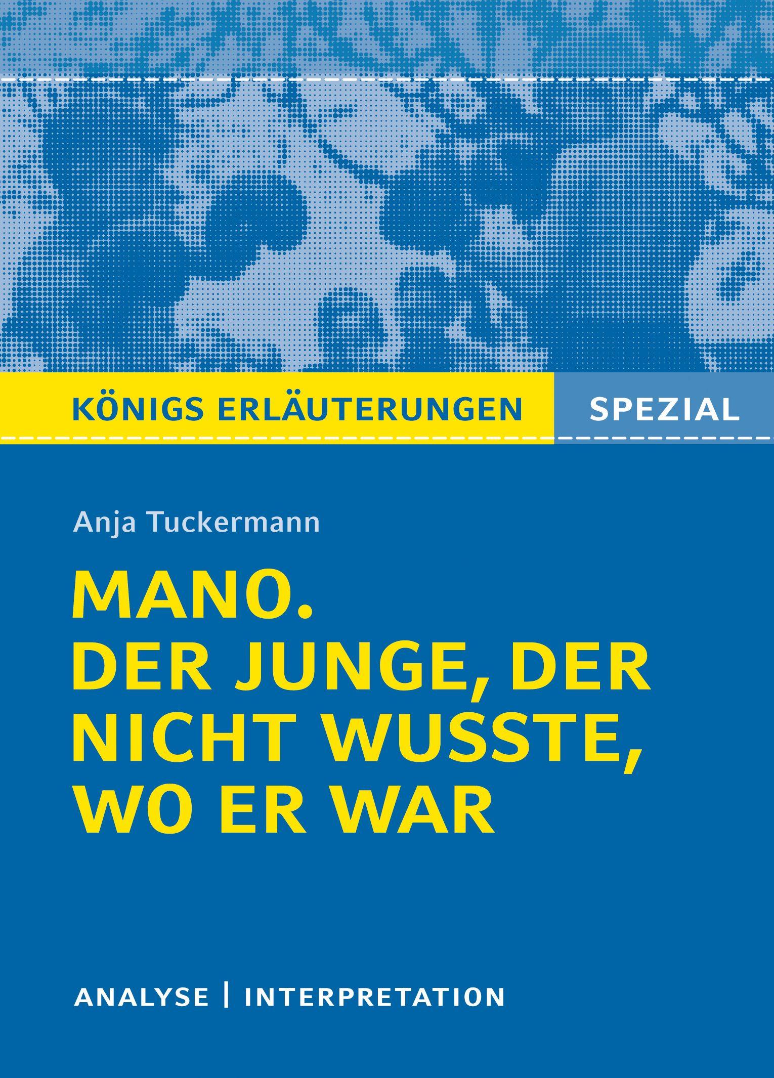 Mano Der Junge Der Nicht Wusste Wo Er War Von Anja Tuckermann Von