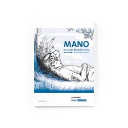 Mano – Der Junge, der nicht wusste, wo er war von Anja Tuckermann von Zenner,  Cornelia