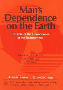 Man's Dependence on the Earth von Archer,  Alan A, Lüttig,  Gerd W, Snezhko,  Ivan I
