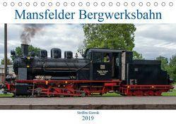 Mansfelder Bergwerksbahn (Tischkalender 2019 DIN A5 quer) von Artist Design,  Magic, Bergwerksbahn e.V.,  Mansfelder, Gierok,  Steffen