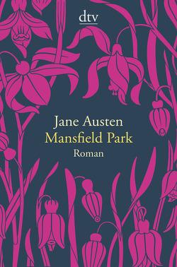 Mansfield Park von Austen,  Jane, Schulz,  Helga