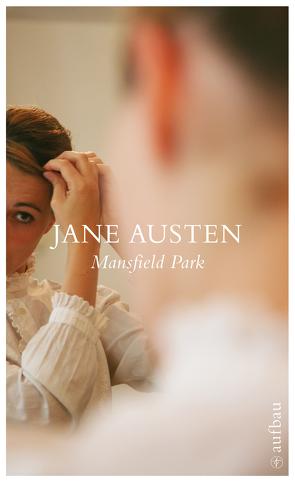 Mansfield Park von Austen,  Jane, Meyer,  Margit, Szudra,  Klaus Udo