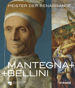 Mantegna + Bellini von Campbell,  Caroline, Korbacher,  Dagmar, Rowley,  Neville, Vowles,  Sarah