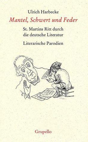 Mantel, Schwert und Feder von Harbecke,  Ulrich, Klinger,  Joachim