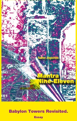 Mantra Nine-Eleven von Rainer,  Jogschies