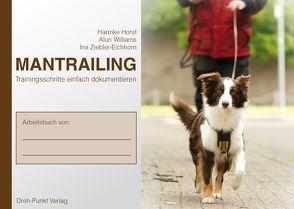 Mantrailing Notizbuch zur DVD von Horst,  Harmke, Williams,  Alun, Ziebler-Eichhorn,  Ina