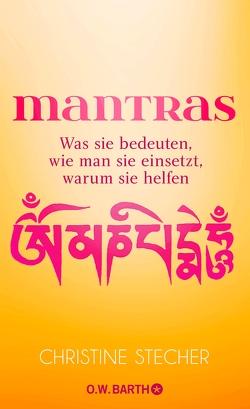 Mantras von Stecher,  Christine