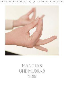 Mantras und Mudras (Wandkalender 2018 DIN A4 hoch) von Gust,  Andrea