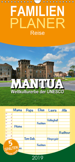 Mantua – Weltkulturerbe der UNESCO – Familienplaner hoch (Wandkalender 2019 , 21 cm x 45 cm, hoch) von Bartruff,  Thomas