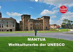 Mantua – Weltkulturerbe der UNESCO (Wandkalender 2019 DIN A3 quer) von Bartruff,  Thomas