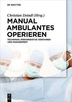 Manual Ambulantes Operieren von Deindl,  Christian
