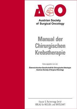 Manual der Chirurgischen Krebstherapie