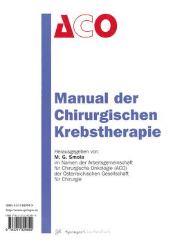 Manual der Chirurgischen Krebstherapie von Smola,  Michael G.