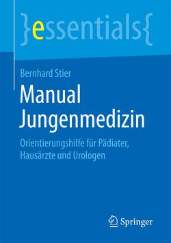 Manual Jungenmedizin von Stier,  Bernhard