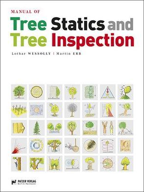 Manual of Tree Statics and Tree Inspection von Erb,  Martin, Wessolly,  Lothar