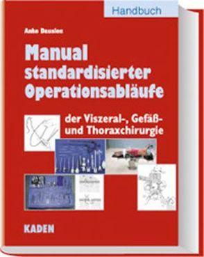 Manual standardisierter Operationsabläufe von Dausien,  Anke