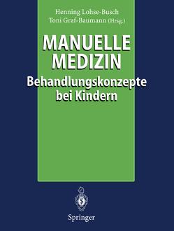 Manuelle Medizin von Graf-Baumann,  Toni, Lohse-Busch,  Henning