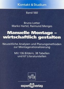 Manuelle Montage – wirtschaftlich gestalten von Hartel,  Marko, Lotter,  Bruno, Menges,  Raimund