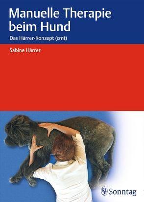 Manuelle Therapie beim Hund von Hárrer,  Sabine