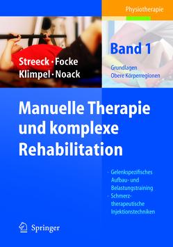 Manuelle Therapie und komplexe Rehabilitation von Focke,  Jürgen, Klimpel,  Lothar D., Noack,  Dietmar-Walter, Streeck,  Uwe