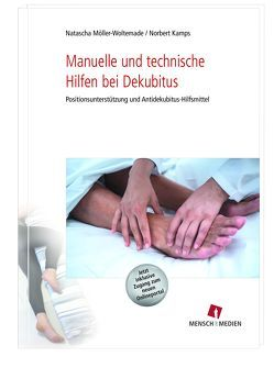 Manuelle und technische Hilfen bei Dekubitus von Kamps,  Norbert, Möller-Woltemade,  Natascha