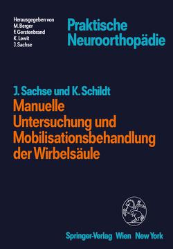 Manuelle Untersuchung und Mobilisationsbehandlung der Wirbelsäule von Sachse,  Jochen, Schildt,  Karla