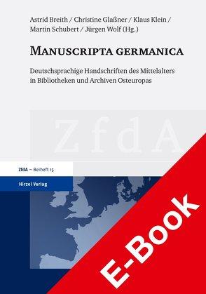 Manuscripta germanica von Breith,  Astrid, Glassner,  Christine, Klein,  Klaus, Schubert,  Martin, Wolf,  Jürgen