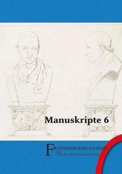 Manuskripte 6 von Beck,  Eva, Bischof,  Ulrike, Nahler,  Edith, Stenzel,  Burkhard