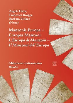 Manzonis Europa– Europas Manzoni von Broggi,  Francesca, Oster,  Angela, Vinken,  Barbara