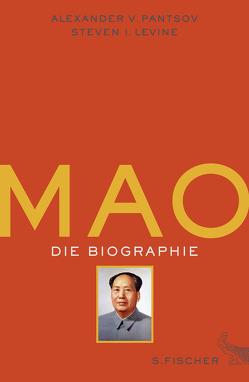 Mao von Bischoff,  Michael, Levine,  Steven I., Pantsov,  Alexander V.