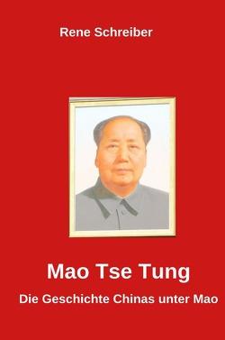 Mao Tse Tung von Schreiber,  René
