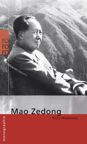 Mao Zedong von Wemheuer,  Felix