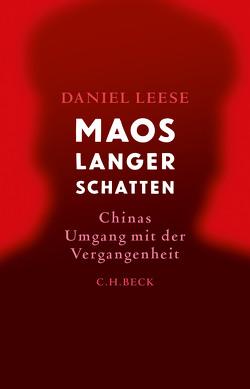 Maos langer Schatten von Leese,  Daniel