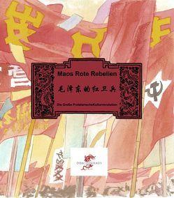 Maos Rote Garden von Hermanns,  Cornelia
