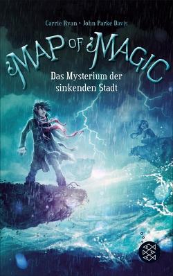 Map of Magic – Das Mysterium der sinkenden Stadt (Bd. 2) von Davis,  John Parke, Ryan,  Carrie, Ströle,  Wolfram