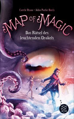 Map of Magic – Das Rätsel des leuchtenden Orakels von Davis,  John Parke, Ryan,  Carrie, Strohm,  Leo H.