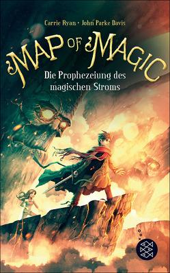 Map of Magic – Die Prophezeiung des magischen Stroms (Bd. 4) von Davis,  John Parke, Ryan,  Carrie, Ströle,  Wolfram