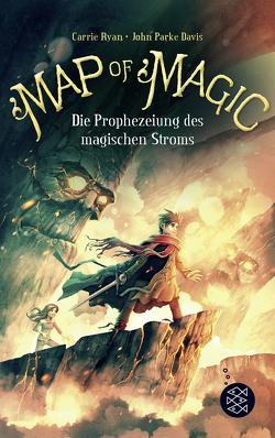 Map of Magic – Die Prophezeiung des magischen Stroms (Bd. 4) von Davis,  John Parke, Ryan,  Carrie