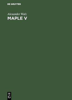 Maple V von Walz,  Alexander