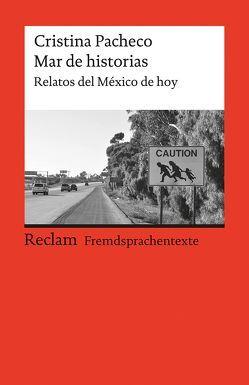 Mar de historias von Anton,  Karl-Heinz, Pacheco,  Cristina