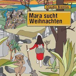 Mara sucht Weihnachten von Brentini,  Claudio