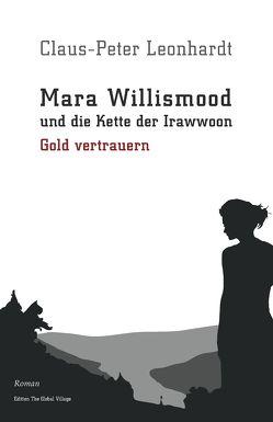 Mara Willismood und die Kette der Irawwoon von Leonhardt,  Claus-Peter