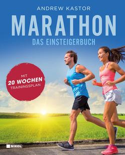Marathon: Das Einsteigerbuch von Kastor,  Andrew, Vollmar,  Rainer