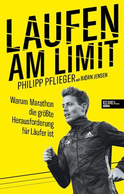 Laufen am Limit von Jensen,  Björn, Pflieger,  Philipp